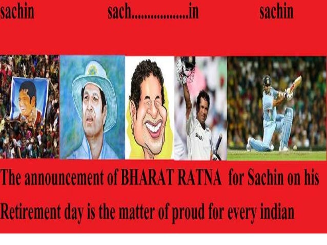…..I really want to salute the mother of Sachin Tendulkar who gave birth to the boy equipped with inborn traits .He made h...