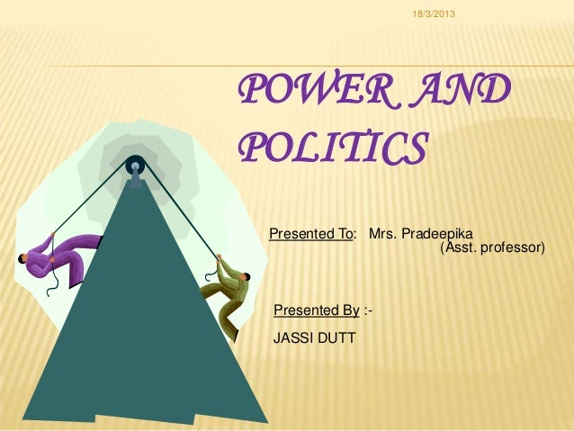 organizational power and politics [18:00 1/10/2007 5023-buchanan-fmtex] job no: 5023 buchanan: power, politics and organizational change page: iii 1–xxv power, politics, and organizational change.