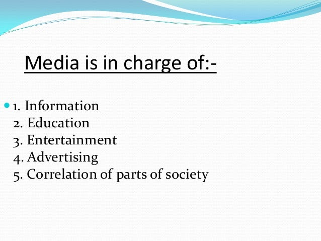 an introduction to the important role of the media in todays society - media and advertising play a very important role in today's society therefore as humans it can affect our thoughts, decisions, and actions society gains these negative perceptions from media, unfortunately not from personal relationships.