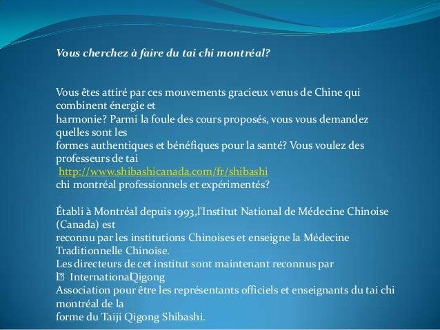 Vous cherchez à faire du tai chi montréal?  Vous êtes attiré par ces mouvements gracieux venus de Chine qui combinent éner...