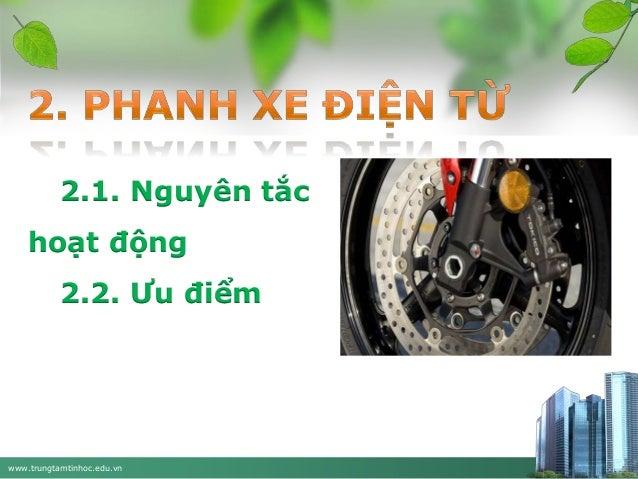 2.1. Nguyên tắc hoạt động  2.2. Ưu điểm  www.trungtamtinhoc.edu.vn