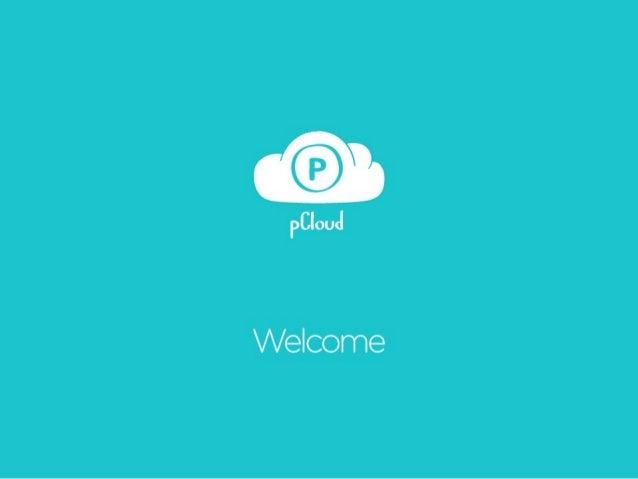 pCloud - Cloud Storage For Files (presentation)