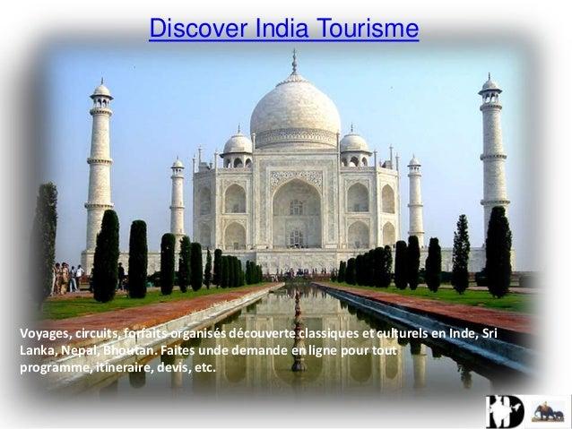 Discover India Tourisme  Voyages, circuits, forfaits organisés découverte classiques et culturels en Inde, Sri Lanka, Nepa...