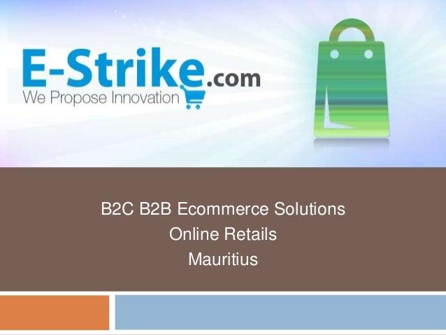B2C B2B Ecommerce Solutions Online Retails Mauritius