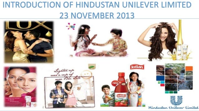 INTRODUCTION OF HINDUSTAN UNILEVER LIMITED August 2012 23 NOVEMBER 2013