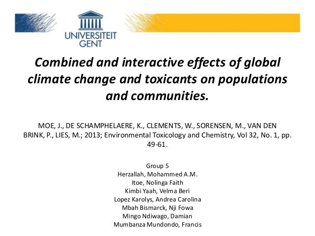Combined and interactive effects of global climate change and toxicants on populations and communities. MOE, J., DE SCHAMP...