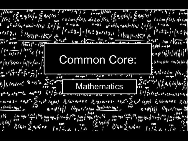 Common Core: Mathematics