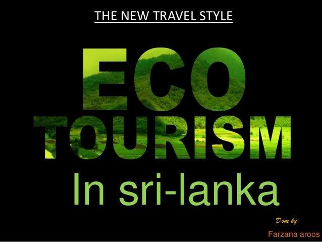 THE NEW TRAVEL STYLE  In sri-lanka Done by Farzana aroos