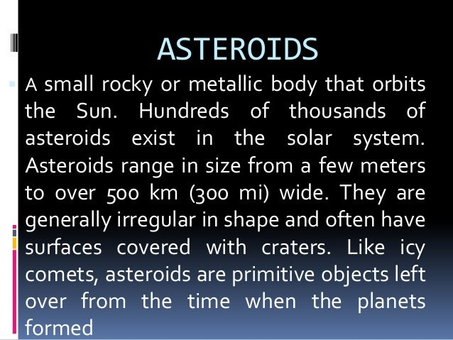 COMETS,ASTEROIDS, AND METEORS