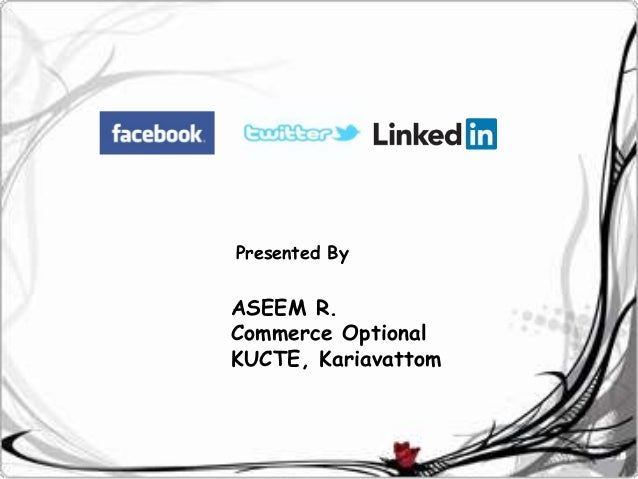Presented By  ASEEM R. Commerce Optional KUCTE, Kariavattom