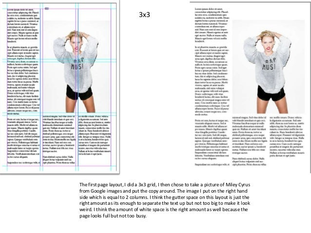 3x3  The first page layout, I did a 3x3 grid, I then chose to take a picture of Miley Cyrus from Google images and put the...