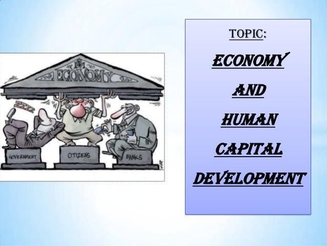 Topic: economy and human capital development