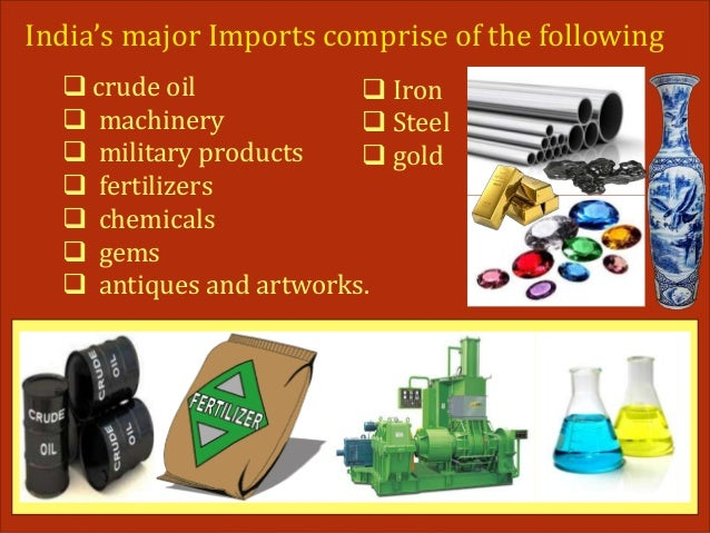 The Major Imports In India Amp Steps Taken By Government To