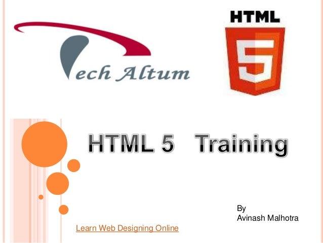 By Avinash Malhotra Learn Web Designing Online