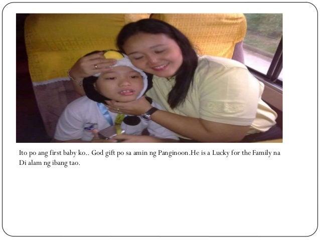 Ito po ang first baby ko.. God gift po sa amin ng Panginoon.He is a Lucky for the Family na Di alam ng ibang tao.