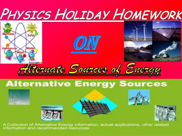  What is Energy?  Different sources of energy  Explanation for each source  Which is the best source of energy?  Conc...