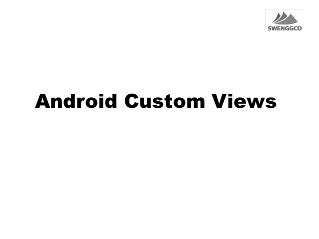 Android Custom Views