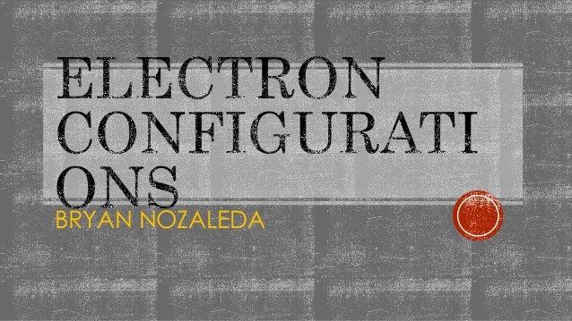 Electron Configuration Slide 2
