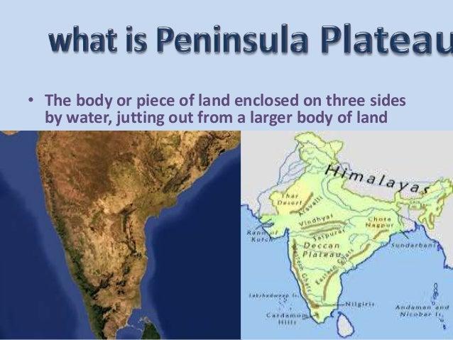 peninsula plateau made by yash chauhan Slide 2