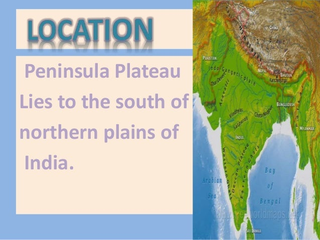 peninsula plateau made by yash chauhan Slide 3