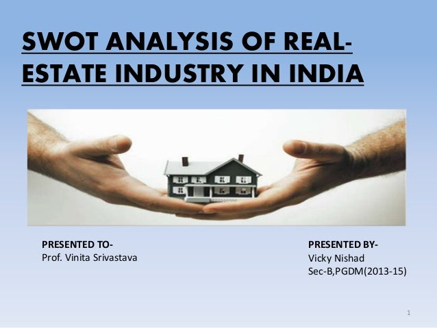 real estate industry in india Real estate industry to remain on point • emerging investment hotspots 3 real estate is an asset class that real estate sector in india has.