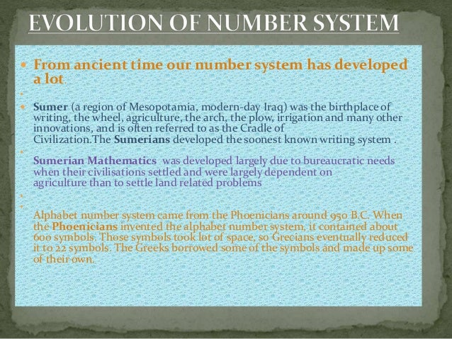 The evolution of the number system.