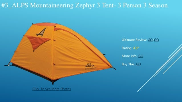 ... 4. #3_ALPS Mountaineering Zephyr 3 Tent- ... & The Best Alps Mountianeering Tents