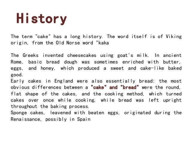 History Of Spong Cakes