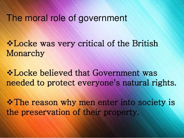 locke and the preservation of property John locke on property rights  describing deductively how this assumption of taking from nature for self-preservation leads to man having a property over.