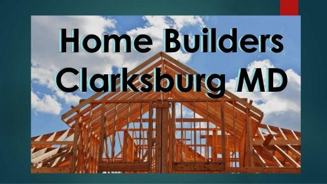 Home Builders  Clarksburg MD
