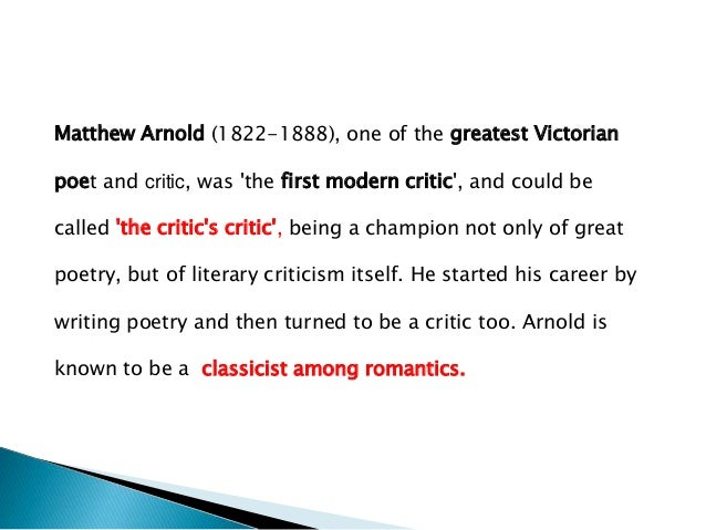 critical analysis of shakespeare by mathew arnold Analysis of growing old by matthew arnold original poem reprinted online here: growing old by matthew arnold originally read: march 3, 2013 analysis of growing old by matthew arnold analysis of rule book by lauren shapiro.