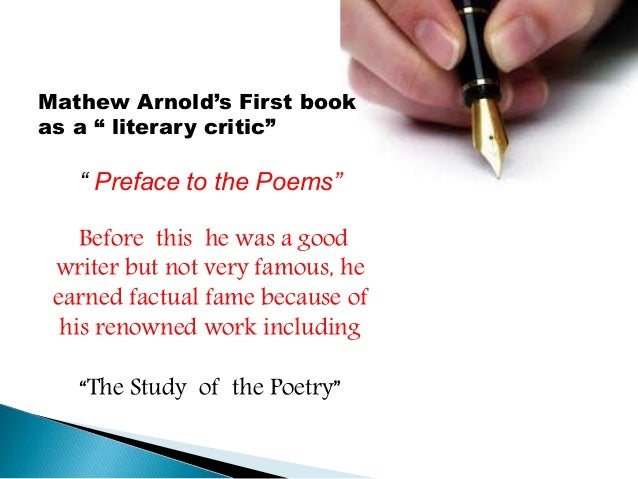 """In this work Arnold is fundamentally concerned with  poetry's high destiny.  He believes that """"mankind will discover that ..."""