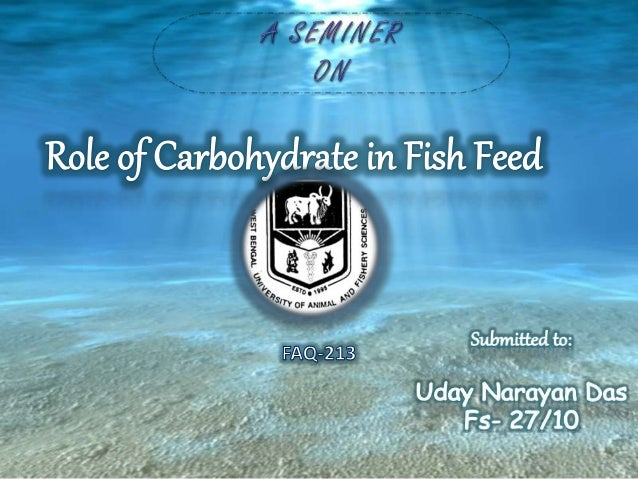 Role of carbohydrate in fish feed for How many carbs in fish