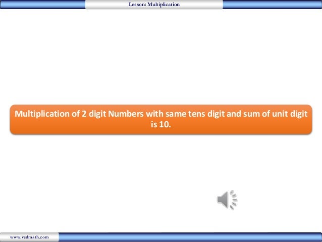 Multiplying 2 digit numbers whose unit digits add to 10
