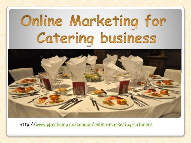 Online Marketing for catering business| Online marketing for caterers