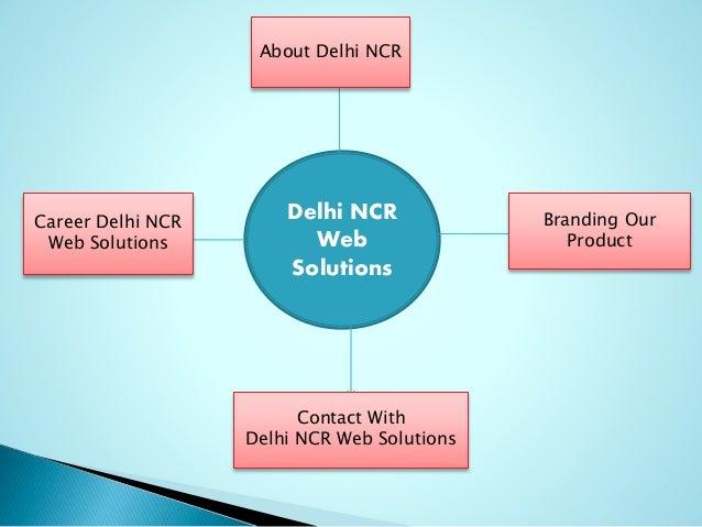 Delhi NCR Web Solutions About Delhi NCR Branding Our Product Career Delhi NCR Web Solutions Contact With Delhi NCR Web Sol...