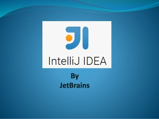About IntelliJ IDEA  An integrated development environment (IDE).  Provide a source code editor, built automation, a deb...