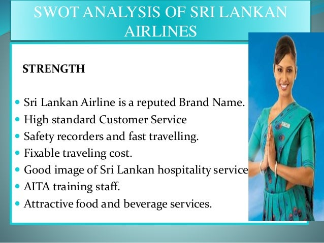 swot analysis of sri lankan hotel industry This research analyses the potential for regional development of tourism industry in jaffna district swot analysis and descriptive statistical analysis were used the sustainable development general background of tourism industry and situation of jaffna district in sri lanka the island of sri lanka is a small universe, it.