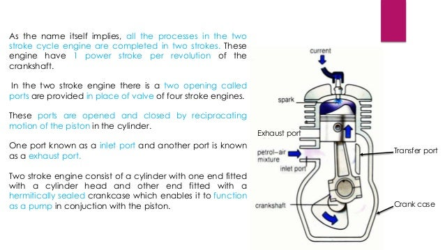 Ppt On 2 Stroke And 4 Stroke Petrol Engine