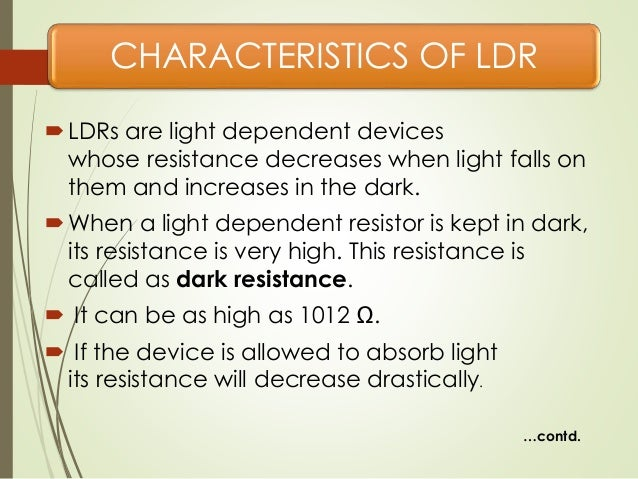 7. CHARACTERISTICS OF LDR ...