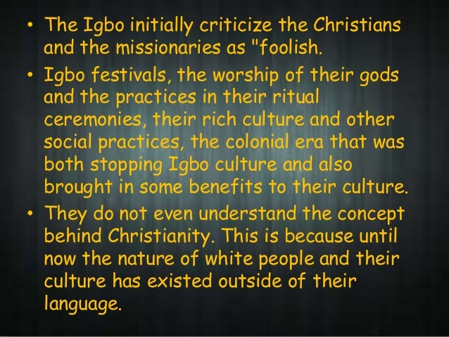 the societal aspects of the ibo cultures egwugwu ceremony in things fall apart by chinua achebe Why should you care about the egwugwu in chinua achebe's things fall apart by chinua achebe the egwugwu are a symbol of the culture and independence.
