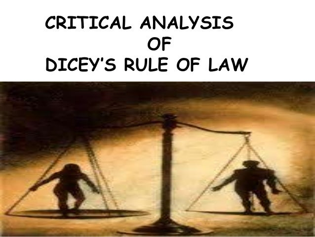 Critical Analysis Of Dicey Rule Of Law