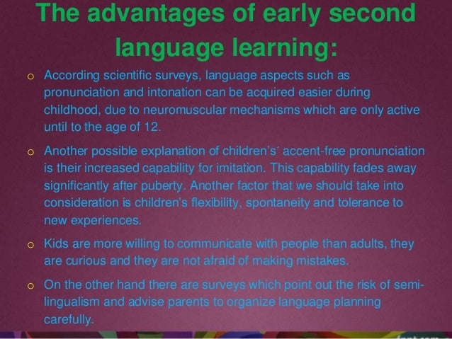 At what age is it easiest to learn a second language?