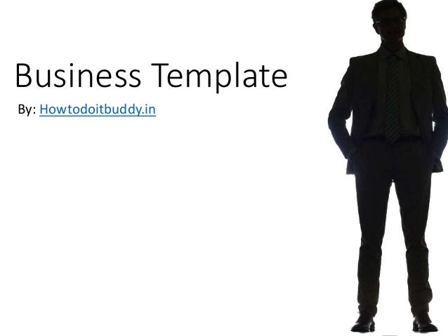 Business Template By: Howtodoitbuddy.in