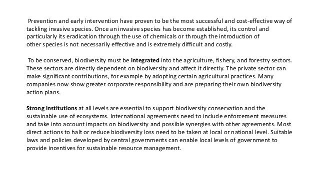 Conservation biology Conservation is the scientific study of the nature and of Earth's biodiversity with the aim of protec...