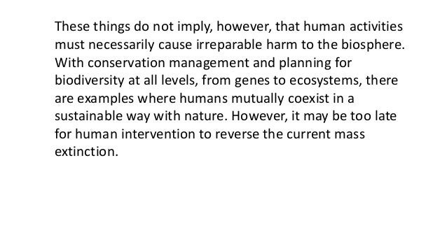 BIODIVERSITY LOSS AND CONSERVATION BIOLOGY