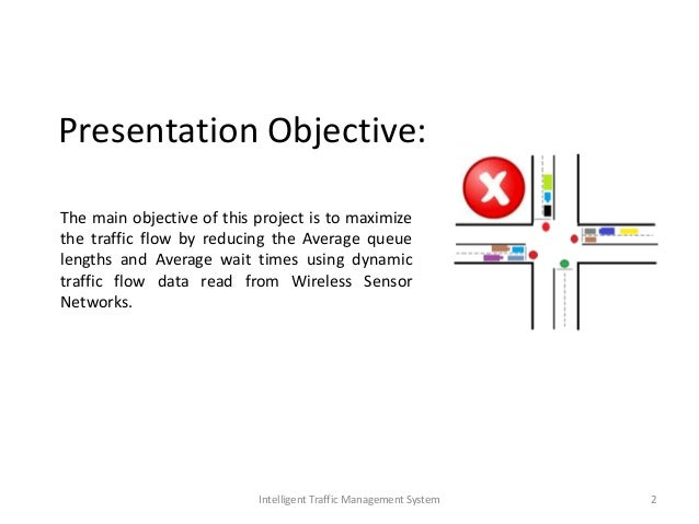 Intelligent Traffic Management : Intelligent traffic management