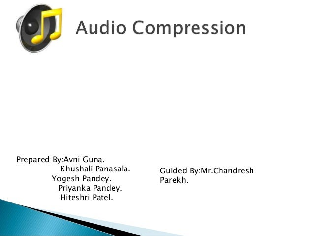 Prepared By:Avni Guna. Khushali Panasala. Yogesh Pandey. Priyanka Pandey. Hiteshri Patel. Guided By:Mr.Chandresh Parekh.