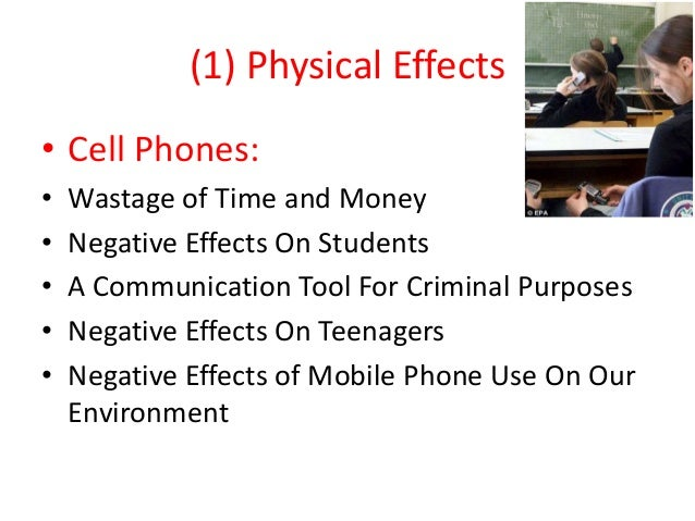 negative effects of cell phone on 2 what are the positive & negative effects of using positive effects of cellphone technology in the the disadvantages of cell phone communication.