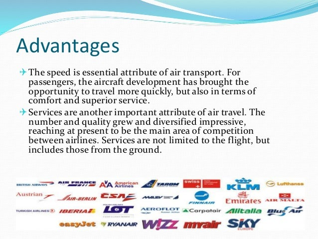 advantages and disadvantages of flying with air asia What is the benefit or disadvantage of an airasia early web check-in  ended up bringing a paper of your ticket until you boarded the plane.